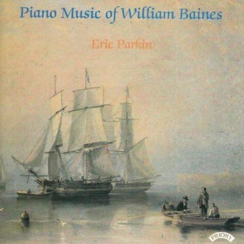 Piano Music of William Baines (1899 - 1922)