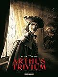 arthus trivium tome 1 les anges de nostradamus