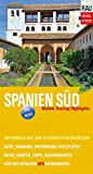 Spanien Süd: Mobile Touring Highlights - Werner Rau