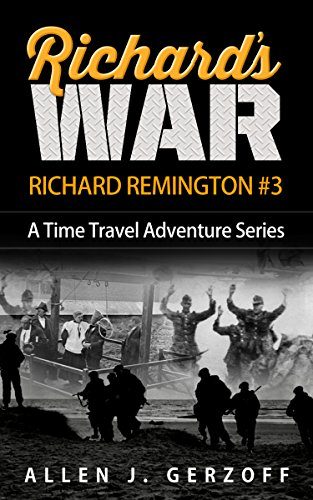 richards-war-a-time-travel-adventure-richard-remington-book-3-english-edition