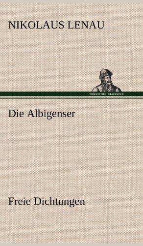 Die Albigenser: Freie Dichtungen
