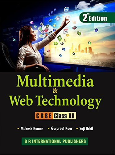 Multimedia and Web Technology for Class 12th on CBSE Curriculum