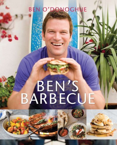 Ben's Barbecue by O'Donoghue, Ben (2011) Paperback