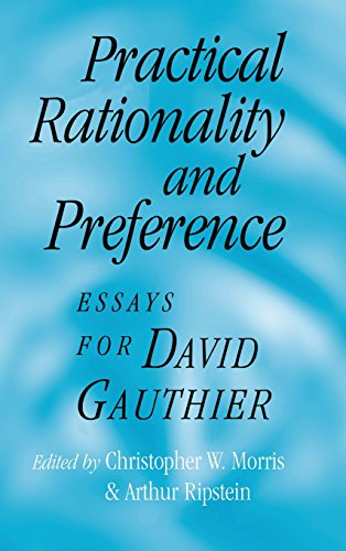 Practical Rationality and Preference Hardback: Essays for David Gauthier