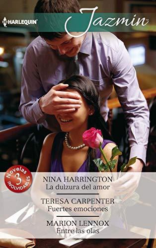 La dulzura del amor - Fuertes emociones - Entre las olas (Omnibus Jazmin) (Spanish Edition)