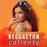 Reggaeton caliente