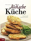 Produkt-Bild: Jüdische Küche: Koscher und traditionell kochen