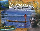 Lagunes de Côte d'Ivoire - D'Assinie à Sassandra