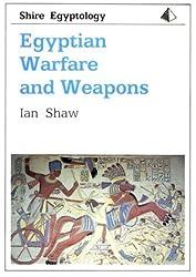 Egyptian Warfare and Weapons (Shire Egyptology) by Ian Shaw (1999-03-01)