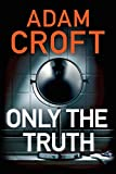 Only the Truth (kindle edition)