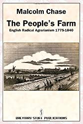 The People's Farm, English Radical Agrarianism 1775-1840