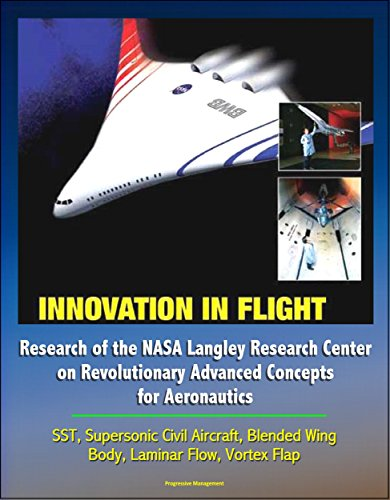 innovation-in-flight-research-of-the-nasa-langley-research-center-on-revolutionary-advanced-concepts