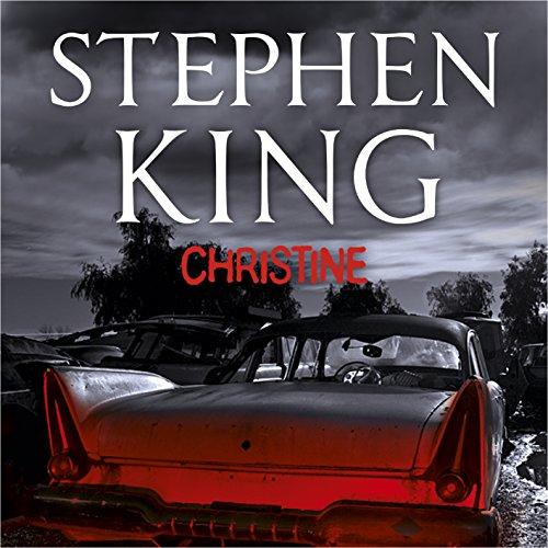 Christine - Stephen King - Unabridged