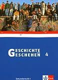 Geschichte und Geschehen 4. Ausgabe Rheinland-Pfalz, Saarland Gymnasium: Schülerband Klasse 10 (Geschichte und Geschehen. Sekundarstufe I)