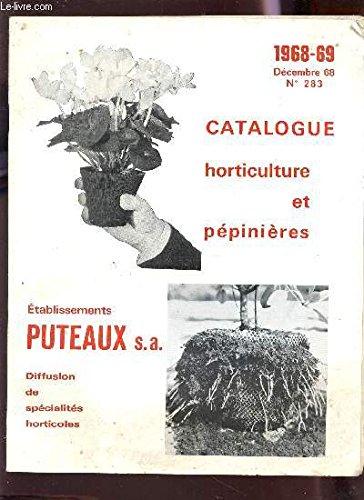 CATALOGUE HORTICULTURE ET PEPINIERES - ANNEE 1968-69 - DECEMBRE 68 - N°283.
