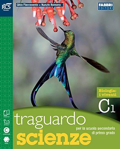 Traguardo scienze. Vol. C. Extrakit. Per la Scuola media. Con espansione online