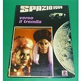 SPAZIO 1999 Verso il tremila AMZ 1977 prima edizione