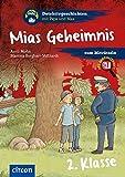 Mias Geheimnis: 2. Klasse (Detektivgeschichten mit Pepe und Max)