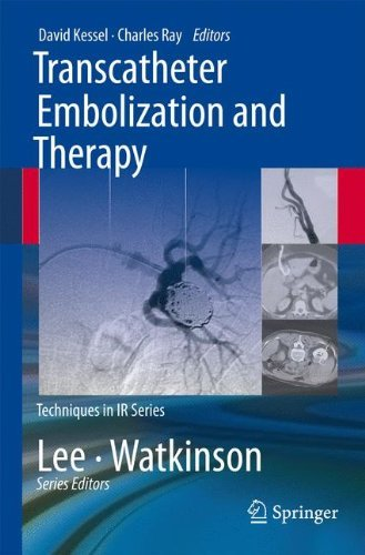 Transcatheter Embolization and Therapy (Techniques in Interventional Radiology) (2010-05-26)