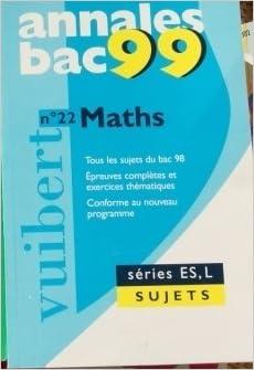 Livres Annales 1999, mathématiques bac ES sujets, numéro 22 epub, pdf