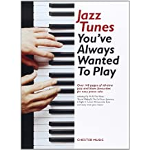 Jazz Tunes You'Ve Always Wanted to Play. Klavier: Piano