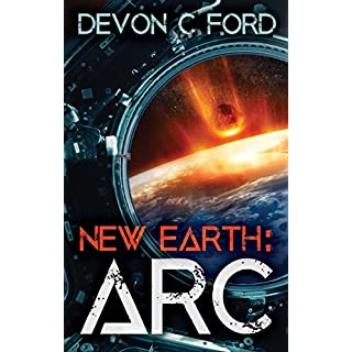 ARC (New Earth Book 1)