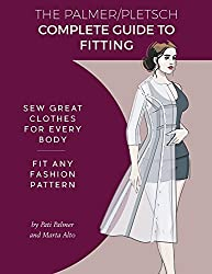 The Palmer Pletsch Complete Guide to Fitting (Sewing for Real People)