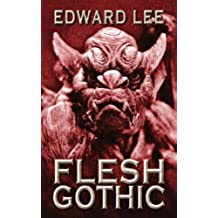 Flesh Gothic (English Edition)