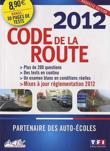 Le Code de la route 2012