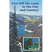 Live Off The Land In The City And Country by Ragnar Benson (1982-11-01)