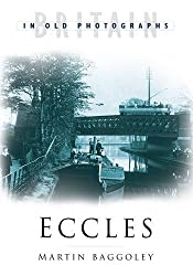 Eccles (Britain in Old Photographs)