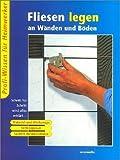 Fliesenlegen an Wänden und Böden von Hans W Bastian (Restexemplar, Oktober 2003) Taschenbuch