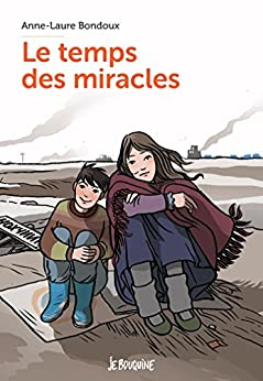 Le temps des miracles (Je bouquine)