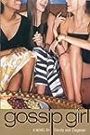 Gossip Girl: #1: A Novel by Cecily vo...
