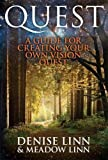 Quest: A Guide For Creating Your Own Vision Quest by Denise Linn (2012-08-06)