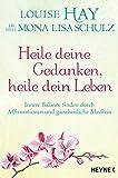 Heile deine Gedanken, heile dein Leben (Amazon.de)