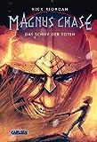 Das Schiff der Toten (Magnus Chase, Band 3)
