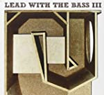 Lead With the Bass Vol.3
