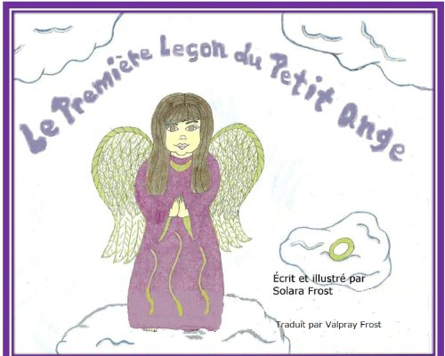 la-premiere-lecon-du-petit-ange-le-petit-ange-t-1-french-edition