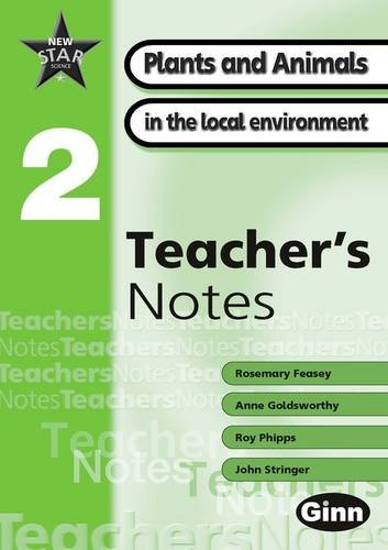 New Star Science Yr2/P3 Plants and Animals Teacher's Notes (STAR SCIENCE NEW EDITION) -