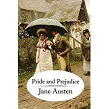 Pride and Prejudice: by Jane Austen (English Edition)