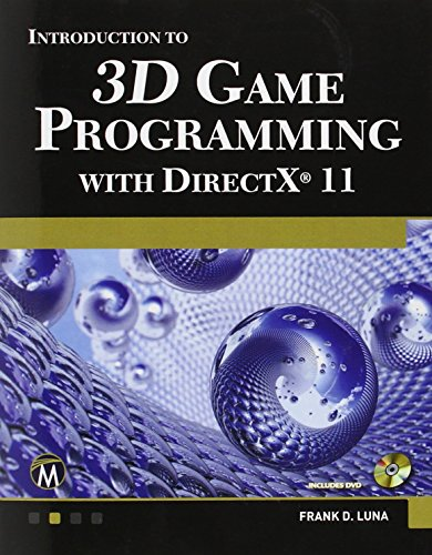 Introduction to 3D Game Programming with Directx 11 by Frank D. Luna (21-Apr-2012) Paperback