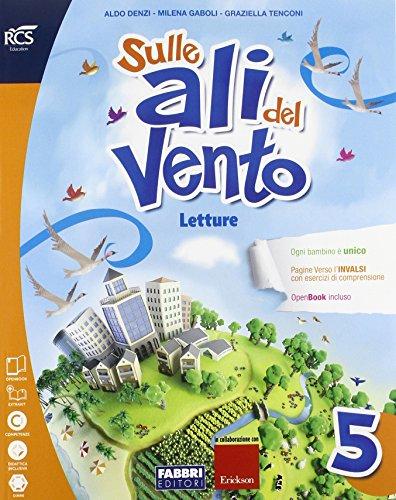 Sulle ali del vento. Sussidiario dei linguaggi. Per la 5ª classe elementare. Con e-book. Con espansione online