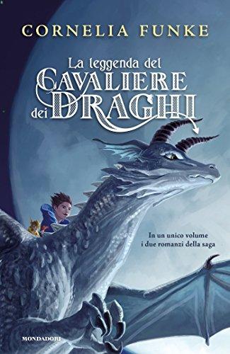 La leggenda del cavaliere dei draghi (Italian Edition)