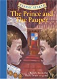 Classic Starts: The Prince and the Pauper: Retold from the Mark Twain Original