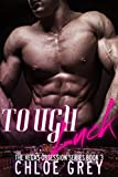 Tough Luck: A New Adult Billionaire Romance (The Vegas Billionaire Obsession Series Book 3)