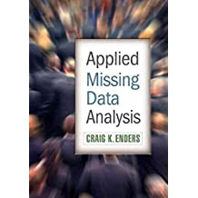 [Applied Missing Data Analysis] (By: Craig K. Enders) [published: June, 2010]