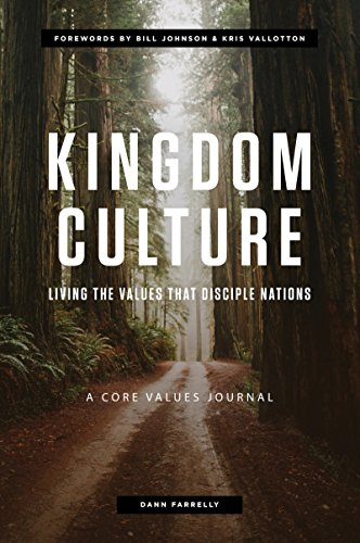 Kingdom Culture: Living the Values that Disciple Nations (English Edition)