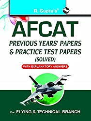 AFCAT (Air Force Common Admission Test): Previous Years Papers & Practice Test Papers (Solved)