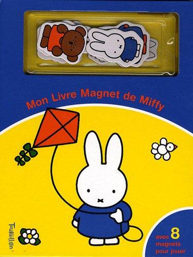 Mon livre magnet de Miffy